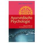 """Buchempfehlung: Ayurvedische Psychologie"""" von Jean-Pierre Crittin"""