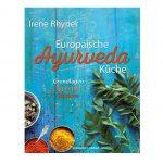"""Buchempfehlung: """"Europäische Ayurveda-Küche"""" von Irene Rhyner"""